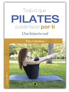 Todo lo que Pilates puede hacer por ti, de Pilar Caballero #SoyPolestar